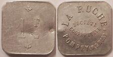 54 - Pompey, Société Coopérative La Ruche, 1 Franc contremarque VIANDE !!