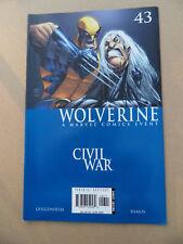 Wolverine (vol 3)  43 . Civil War . Marvel 2006 . FN / VF