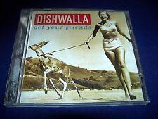 Pet Your Friends - Dishwalla (CD 1995) Fast FREE SHIP