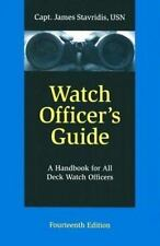 Watch Officer's Guide: A Handbook for All Deck Watch Officers-ExLibrary