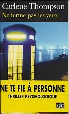 CARLENE THOMPSON - NE FERME PAS LES YEUX - FOLIO