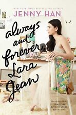 To All the Boys I&#39ve Loved Before: Always and Forever, Lara Jean 3 by Jenny H