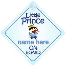 Little Prince On Board Personalised Baby Boy Car Sign