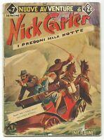 Nuove Avventure di NICK CARTER N.7 - Ed. Nerbini, 1949* - Originale, MOLTO BUONO