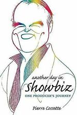 NEW Another Day in Showbiz by Pierre Cossette