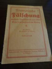 Ludendorff, Erich: Französische Fälschung meiner Denkschrift von 1912 über ...