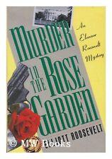 B000IX0Z1I Murder In The Rose Garden - An Eleanor Roosevelt Mystery