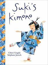 Suki's Kimono by Chieri Uegaki  Picture Book Education Paperback PB