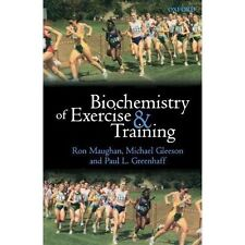 Biochemistry of Exercise and Training (Oxford Medical Publications)-ExLibrary