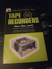 Tape Recorders; How They Work Book by Charles G Westcott & Richard F Dubbe