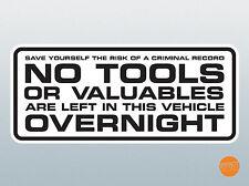 No hay herramientas izquierda de esta etiqueta de van durante la noche. 220 X 95mm