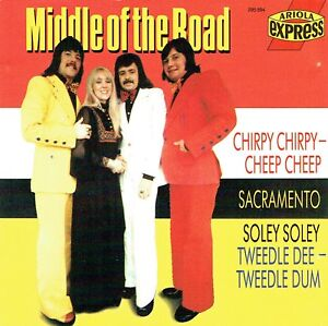 (CD) Middle Of The Road - Chirpy Chirpy Cheep Cheep, Sacramento, Bottoms Up