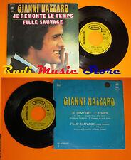 LP 45 7'' GIANNI NAZZARO Je remonte le temps Fille 1973 france EPIC cd mc dvd