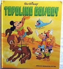 TOPOLINO COWBOY WALT DISNEY MONDADORI I EDIZIONE 1974