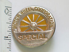 Motor Wheel Corporation Pin Badge _  Maker of Automobile & Truck Wheels   (#012)