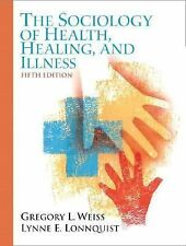 Sociology of Health, Healing, and Illness, The (5th Edition)