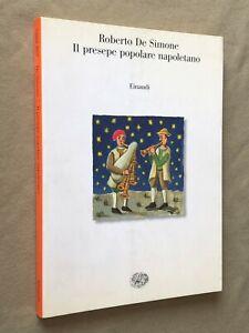 De Simone - IL PRESEPE POPOLARE NAPOLETANO - Saggi Einaudi 1998 1a ediz