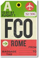 FCO - Rome - Airport Baggage Tag - NEW Travel POSTER (tr511)