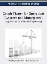 Graph Theory for Operations Research and Management : Applications in...