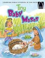 Tiny Baby Moses - Arch Books by Julie Dietrich