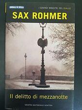 LIBRO SAX ROHMER - IL DELITTO DI MEZZANOTTE - NEWTON 2004