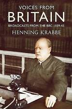 Voices from Britain: Broadcasts from The BBC 1939-45 Henning Krabbe A12