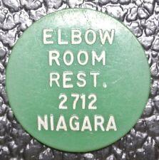 1950's ELBOW ROOM REST. TOKEN, 2712 Niagara St., Niagara Falls NY - Good For 15¢