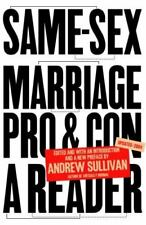 Same-Sex Marriage: Pro and Con: A Reader by Sullivan, Andrew