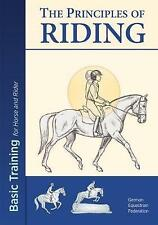 The Principles of Riding: Basic Training for Both Horse and Rider 2017 by German
