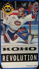 NHL ORIGINAL 1990's KOHO ADVERTISING POSTER PATRICK ROY MONTREAL CANADIENS 30x17