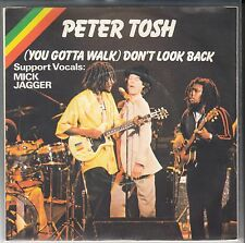 "45 T SP  PETER TOSH  ""(YOU GOTTA WALK DON'T) LOOK BACK""  (MICK JAGGER)"