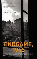 Endgame, 1945: The Missing Final Chapter of World War II by Stafford, David, Goo