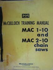 McCULLOCH CHAIN SAWS Training  Manual MAC 1-10 and MAC 2-10  1965 Original