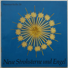 Neue Strohsterne und Engel – Zimmermann / Weihnachten