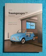 TRAUMGARAGEN Deutschland 2.0 Fritz Schmidt jr. 2012 1. Auflage RARITÄT selten