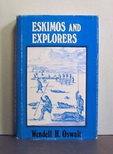 Eskimos and Explorers, Inuit,   An Arctic Reality