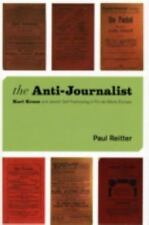 The Anti-Journalist: Karl Kraus and Jewish Self-Fashioning in Fin-de-S-ExLibrary