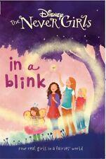 Disney Never Girls in a Blink (Disney Never Girls Chapter Bk), Disney, Very Good