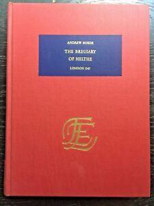 Andrew BORDE.  The Breuiary of Helthe.   Da Capo Press  1971   Facsimile of 1547