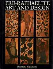 Watkinson, Raymond PRE-RAPHAELITE ART AND DESIGN 1970 Hardback BOOK