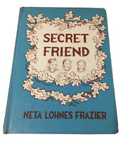 Vintage Secret Friend By Neta Lohnes Frazier 1957 ExLib