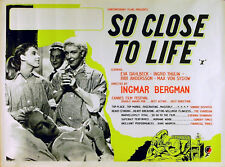 SO CLOSE TO LIFE 1958 Eva Dahlbeck, Ingrid Thulin Ingmar Bergman UK QUAD POSTER