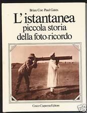 L'ISTANTANEA PICCOLA STORIA DELLA FOTO RICORDO GATES B.