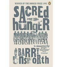 Sacred Hunger, Barry Unsworth | Paperback Book | Acceptable | 9780140119930