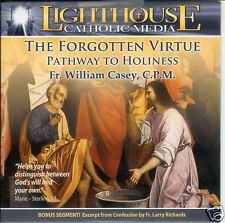The Forgotten Virtue: Pathway to Holiness