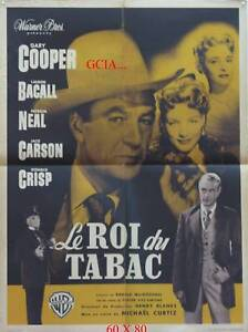 LE ROI DU TABAC -G.COOPER -L.BACALL -M.CURTIZ -1950-WB- ON LINEN