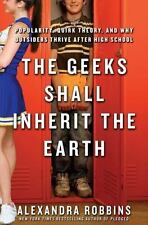 The Geeks Shall Inherit the Earth: Popularity, Quirk Theory, and Why...