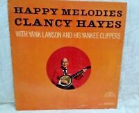 Clancy Hayes-Happy Melodies-with Yank Lawson & His Yankee Clippers-ABC-mono