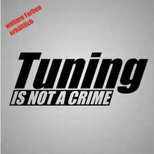 "Pegatina ""tuning is not a crime"" sticker decal lámina Tuning"