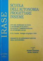 Scuola dell'autonomia: progettare insieme (IRASE 1998) - ER